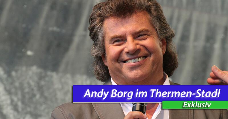 "Andy Borg begeistert 10.000 Zuschauer beim ""Thermen-Stadl"""