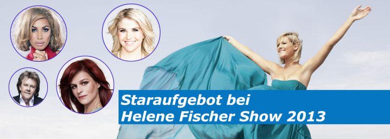 """Die Gästeliste der """"Helene Fischer Show 2013"""" aus Berlin"""