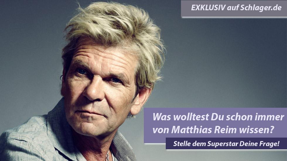 Exklusiv: Was wolltest Du Matthias Reim schon immer mal fragen?