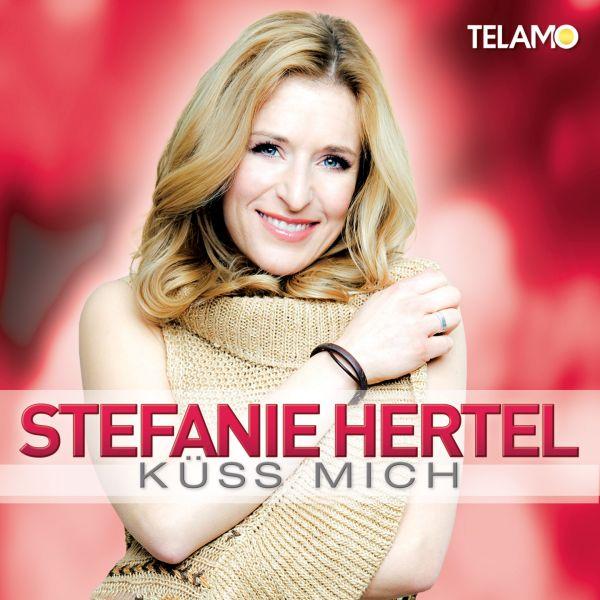 """""""Küss mich"""" – Stefanie Hertel fordert zum Küssen auf"""