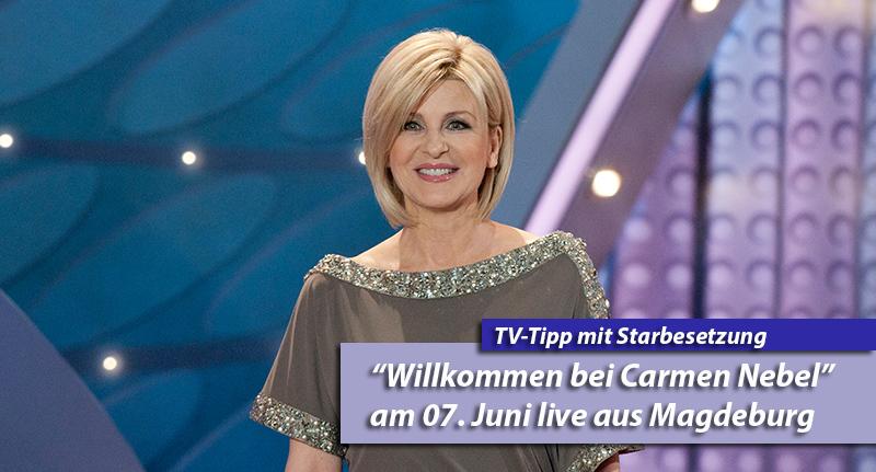"""""""Willkommen bei Carmen Nebel"""" mit Helene Fischer und Andreas Gabalier"""