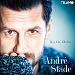 "André Stades neue Single ""Nichts bleibt"""