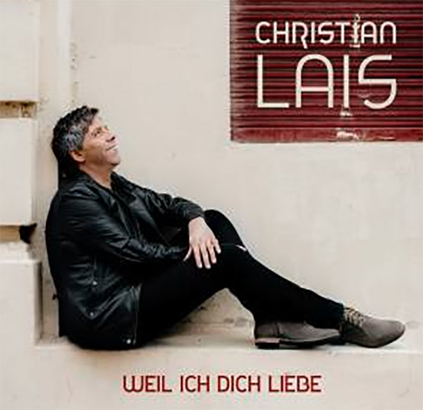 Weil ich Dich liebe – Christian Lais erobert Platz Eins