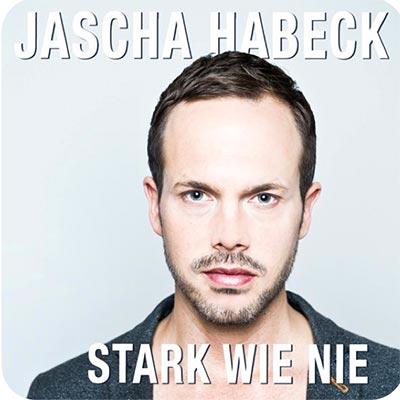 """Jascha Habeck präsentiert sich """"Stark wie nie"""""""