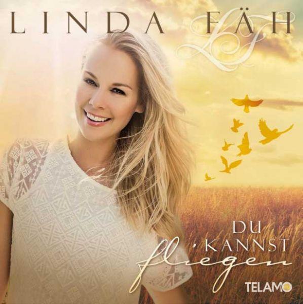 Linda Fäh: Du kannst fliegen