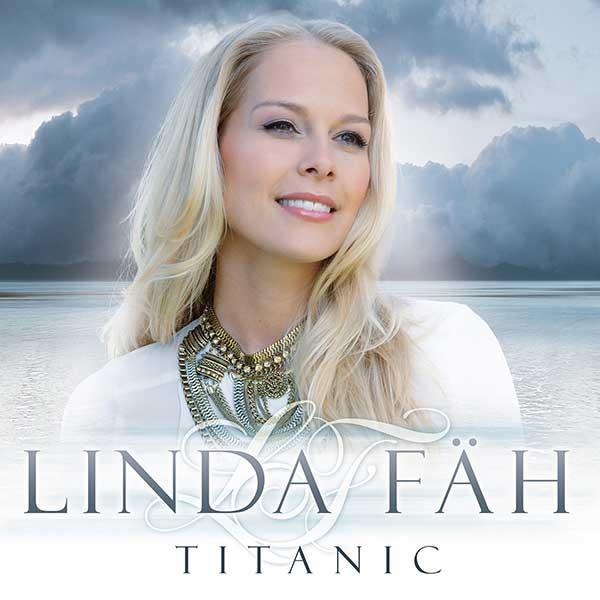 Titanic – eine 2. Singleauskopplung von Linda Fäh