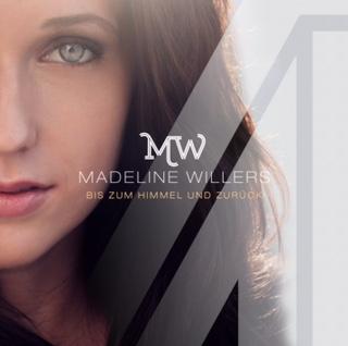 """Mit Madeline Willers """"Bis zum Himmel und zurück"""""""
