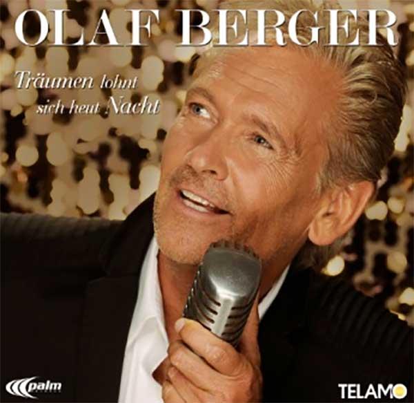 Träumen lohnt sich heut Nacht, dank Olaf Berger