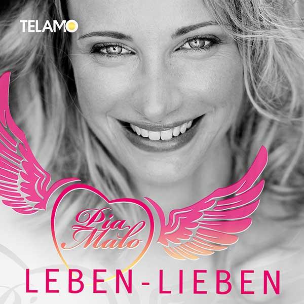 Leben-Lieben ist die neue Single von Pia Malo