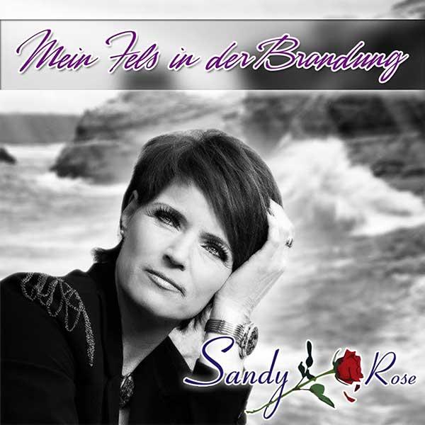 Mein Fels in der Brandung – Sandy Rose