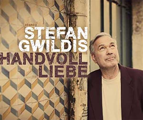 Handvoll Liebe – Stefan Gwildis gibt ein Statement