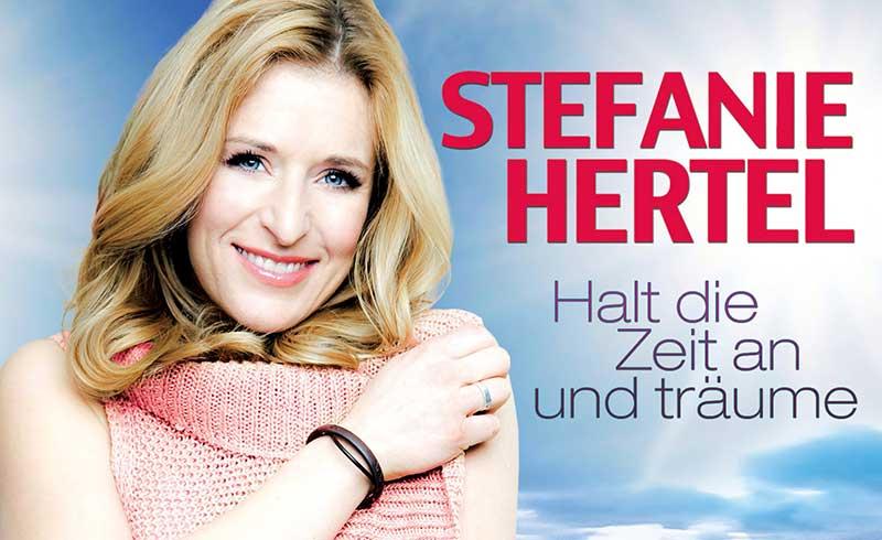 Halt die Zeit an und träume am Muttertag mit Stefanie Hertel!