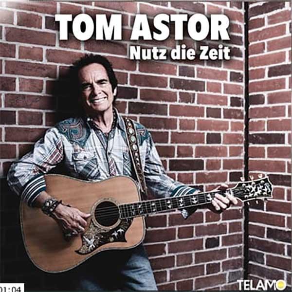 Nutz die Zeit – Tom Astor