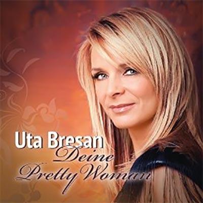 Deine Pretty Woman – die neue Single von Uta Bresan