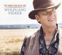 """Wolfgang Fierek – """"Du bist oi für mi"""""""