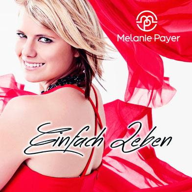 """Melanie Payer präsentiert """"EINFACH LEBEN"""""""