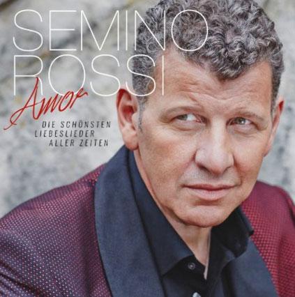 Semino Rossi – Die schönsten Liebeslieder aller Zeiten