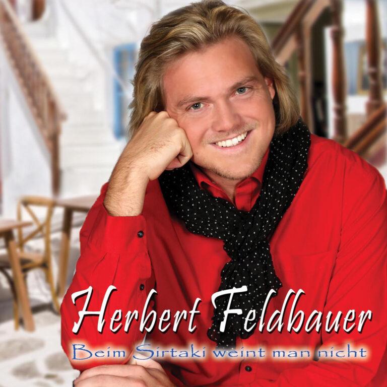 "Herbert Feldbauer: ""Beim Sirtaki weint man nicht"""