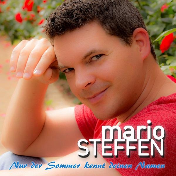 """Mario Steffen – """"Nur der Sommer kennt deinen Namen"""""""