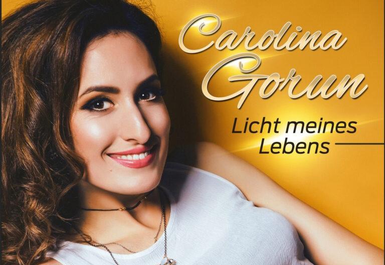 """Carolina Gorun – """"Licht meines Lebens"""""""
