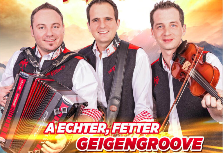 """DIE FETZIG'N aus dem Zillertal – """"A echter, fetter Geigengroove"""""""