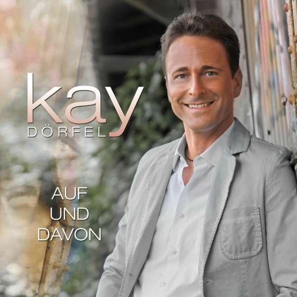 """Kay Dörfel – """"Auf und davon"""""""