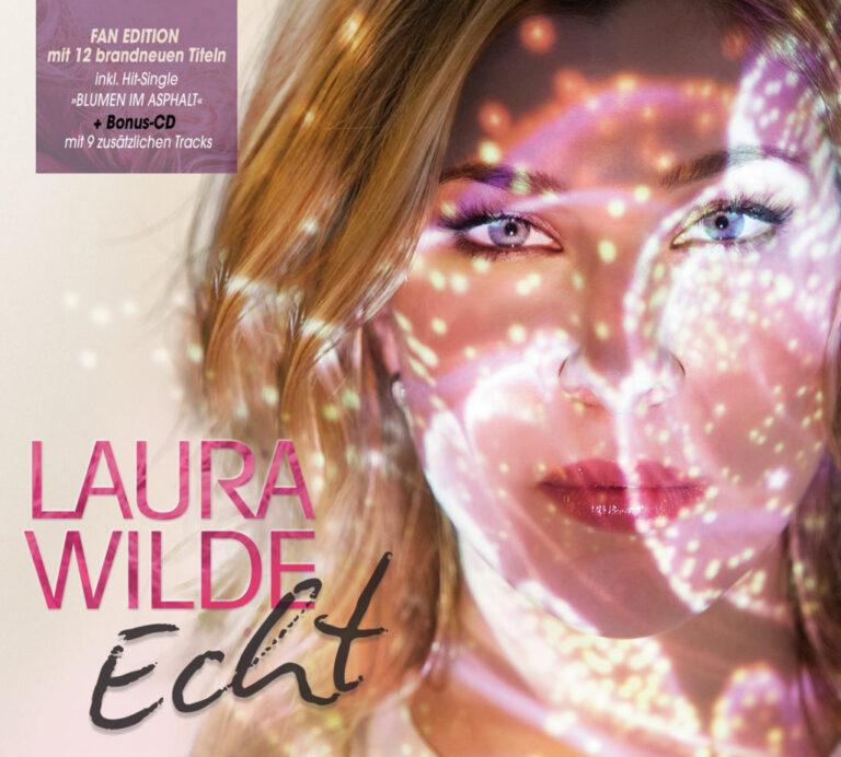 """Vorboten des neuen Albums von Laura Wilde """"ECHT"""""""