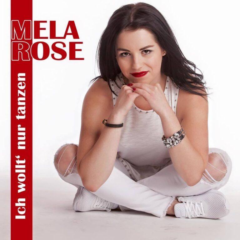 """Mela Rose – """"Ich wollt' nur tanzen"""""""