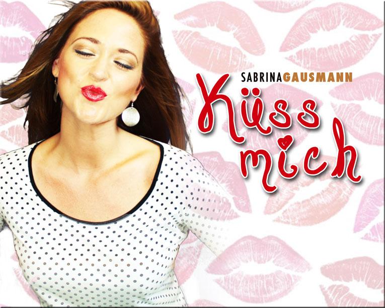 """Sabrina Gausmann – """"Küss mich"""""""