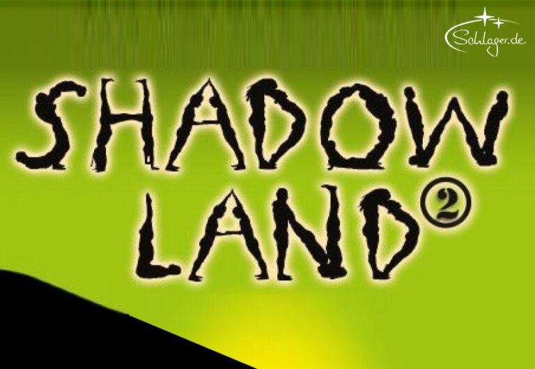 Gewinne 3×2 Tickets für SHADOWLAND 2