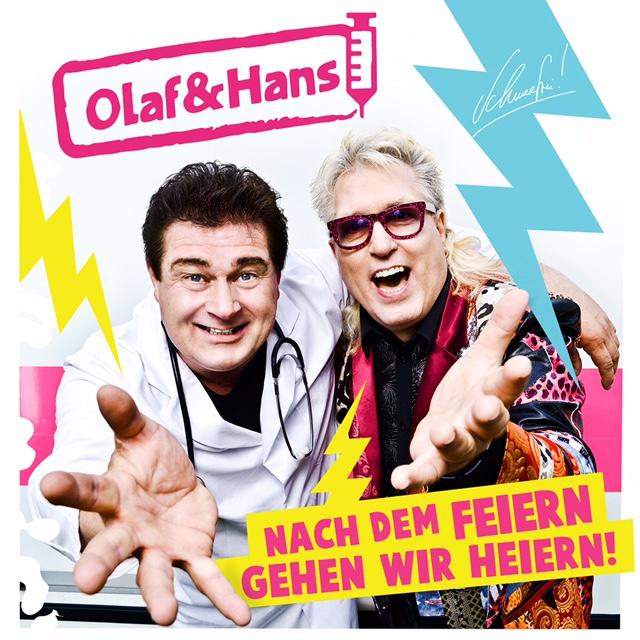 """Nach dem Feiern geh'n wir heiern"" mit Olaf & Hans"
