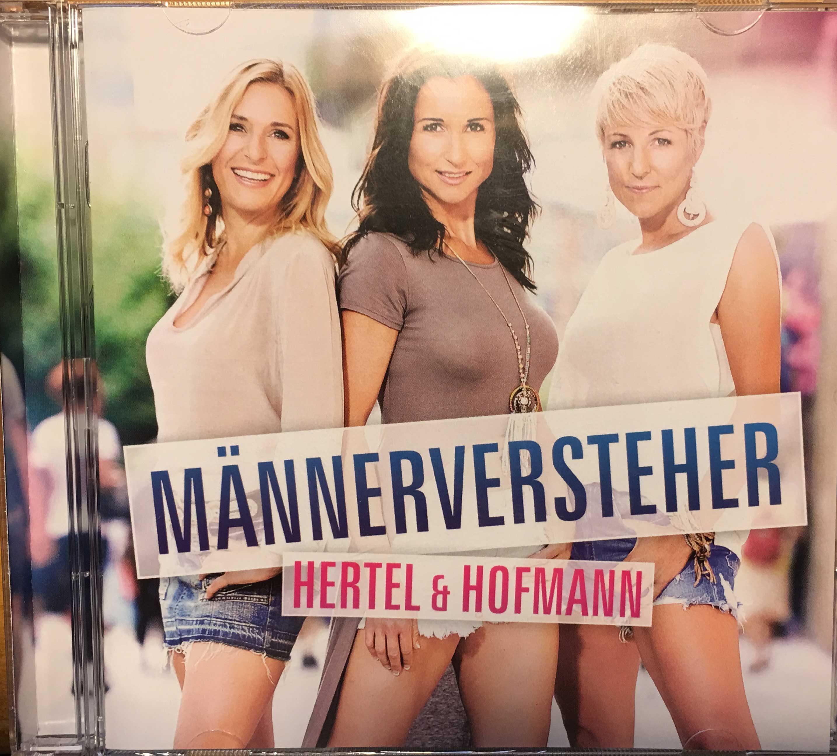 Mannerversteher Von Stefanie Hertel Anita Und Alexandra Hofmann Schlager De