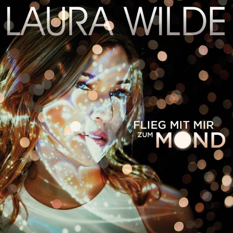 """LAURA WILDE lädt ein: """"Flieg mit mir zum Mond"""""""