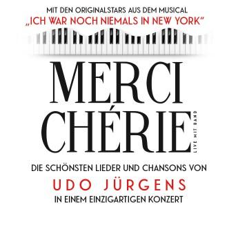 """""""MERCIE CHÉRIE"""" – die schönsten Lieder und Chansons von Udo Jürgens!"""