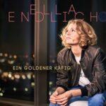 Ella Endlich - Ein goldener Käfig