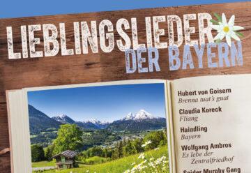 Lieblingslieder der Bayern – Zuhause in Bayern