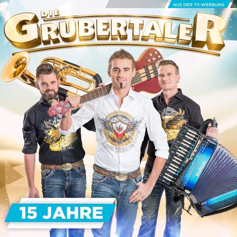 """15 Jahre """"Die Grubertaler"""" und zwei Jubiläums-Alben"""