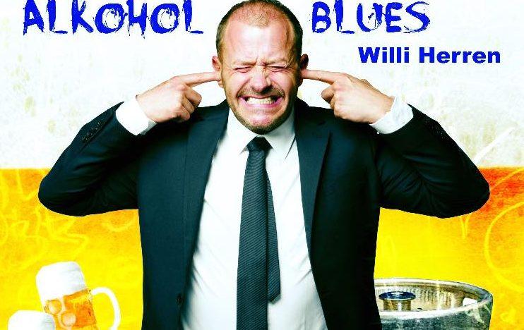 """Ab heute gibt es den """"Alkohol Blues"""" von Willi Herren!"""
