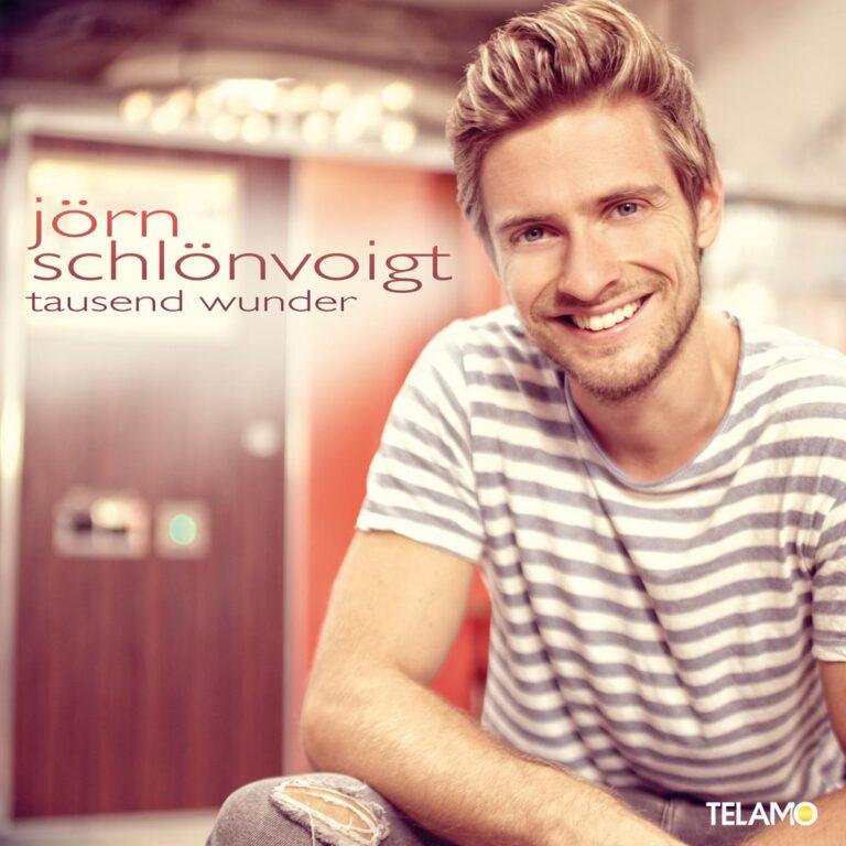 """""""Tausend Wunder"""" – Das neue Album von Jörn Schlönvoigt ist da!"""