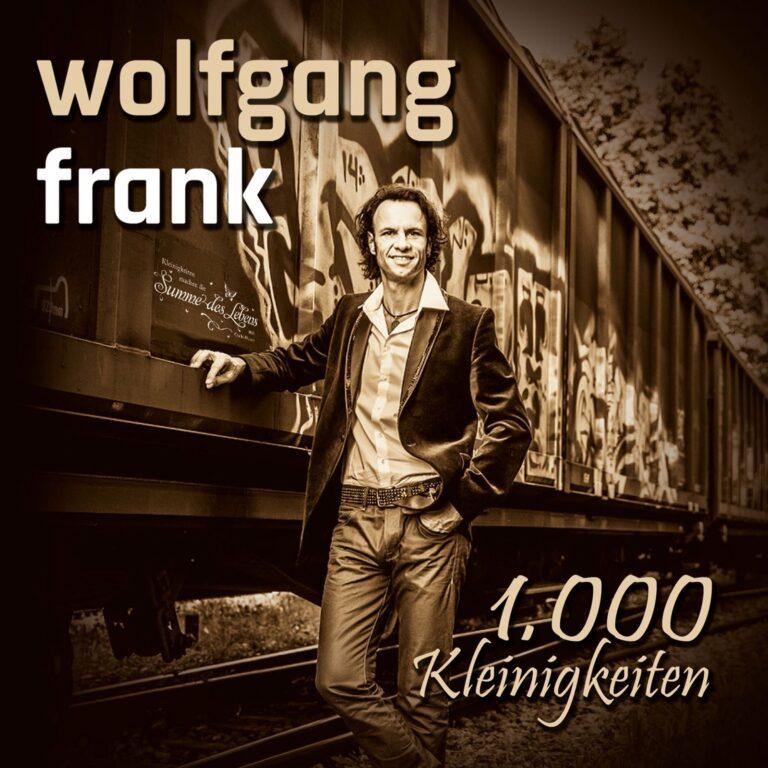 """Wolfgang Frank: """"Da gibt's tausend Dinge, die ich an dir mag"""""""
