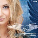 "Pia Malo ""Großstadthelden"" Albumcover"