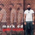 "Singlecover Mark Ed ""Geh' nicht"""