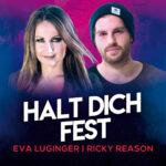 Halt Dich fest Eva Luginger & Ricky Reason