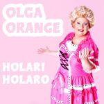 Olga Orange - Holari Holaro