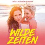 "Anita & Alexandra Hofmann Cover ""Wilde Zeiten"""