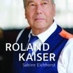 Roland Kaiser Biografie