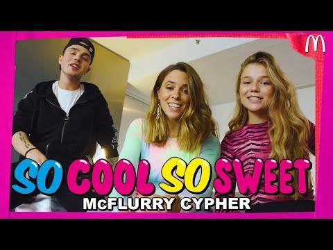 SO COOL, SO SWEET! – MCFLURRY CYPHER – MIKE SINGER, VANESSA MAI, SUMMER CEM, FAYE MONTANA