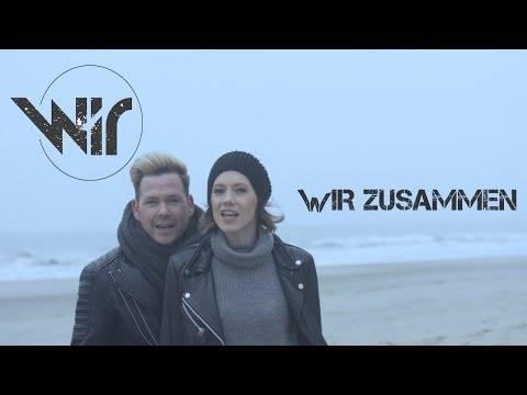 Wir  – Wir zusammen (Official Video)