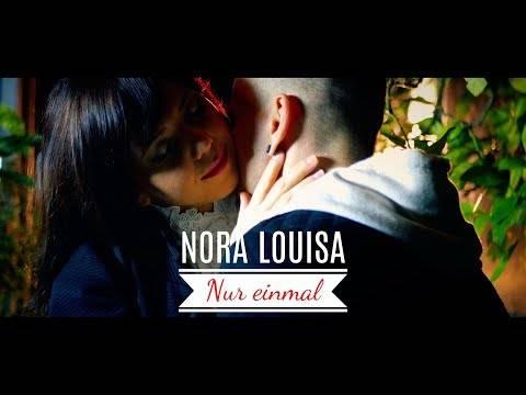 Nora Louisa- Nur einmal (Offizielles  Musikvideo)