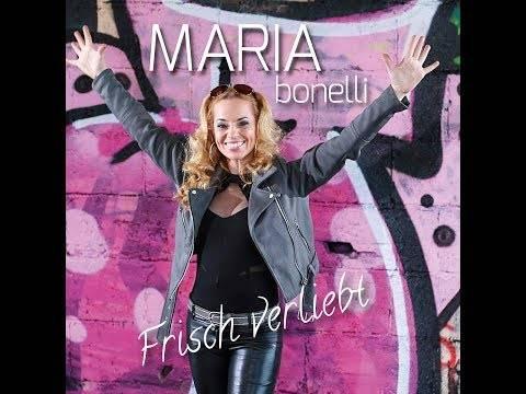 MARIA BONELLI–Frisch verliebt (Offizielles Video)